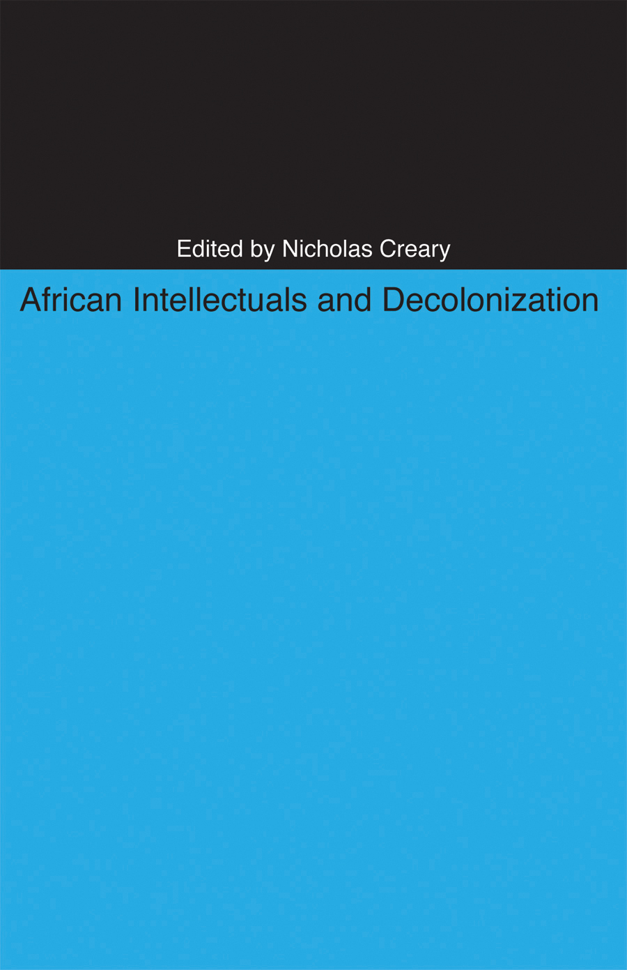 african nationalism essay The colonization of africa  ekechi, felix the consolidation of colonial rule, 1885-1914 in colonial africa  in the end of colonial rule: nationalism and.