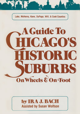 Cover of Guide to Chicago's Historic Suburbs on Wheels and on Foot