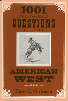 Cover of 'One Thousand and One Most Asked Questions About the American West'