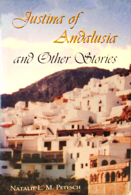 Cover of 'Justina of Andalusia and Other Stories'