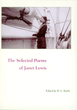 Cover of 'The  Selected Poems of Janet Lewis'