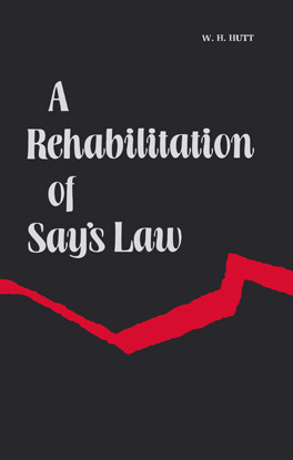 Cover of 'A Rehabilitation of Say's Law'