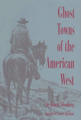 Cover of 'Ghost Towns of the American West'