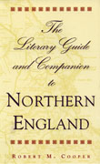 Cover of The Literary Guide and Companion to Northern England