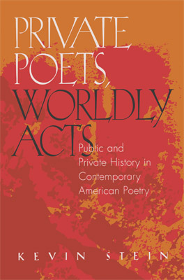Cover of 'Private Poets, Worldly Acts'