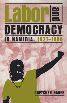 Cover of 'Labor and Democracy in Namibia, 1971–1996'