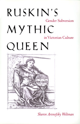 Cover of 'Ruskin's Mythic Queen'