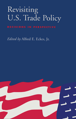 Cover of Revisiting U.S. Trade Policy