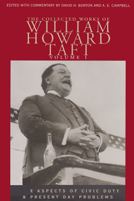 Cover of 'The Collected Works of William Howard Taft, Volume I'