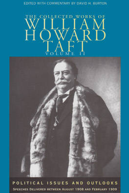 Cover of 'The Collected Works of William Howard Taft, Volume II'