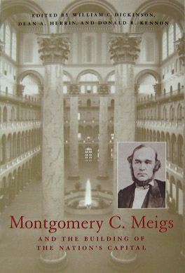 Cover of 'Montgomery C. Meigs and the Building of the Nation's Capital'