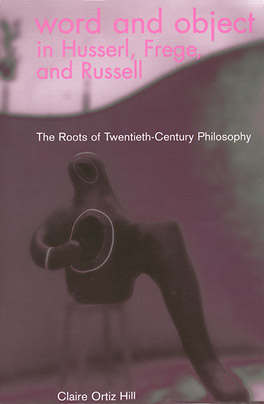 Cover of 'Word and Object in Husserl, Frege, and Russell'