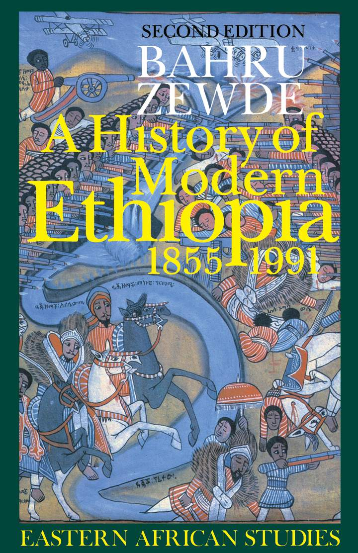 Cover of A History of Modern Ethiopia, 1855–1991