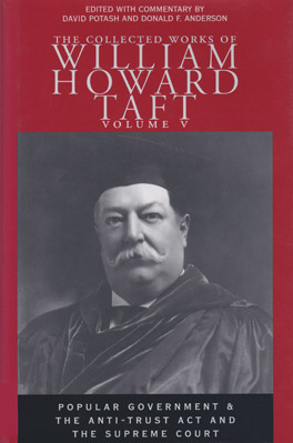 Cover of 'The  Collected Works of William Howard Taft, Volume V'