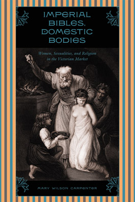 Cover of 'Imperial Bibles, Domestic Bodies'