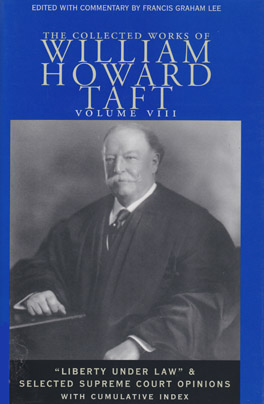 Cover of The Collected Works of William Howard Taft, Volume VIII