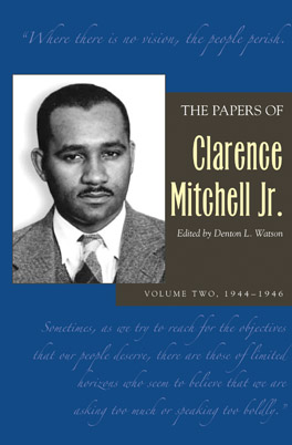 Cover of 'The Papers of Clarence Mitchell Jr., Volume II'