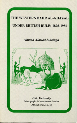 Cover of 'The  Western Bahr Al Ghazal under British Rule, 1898–1956'