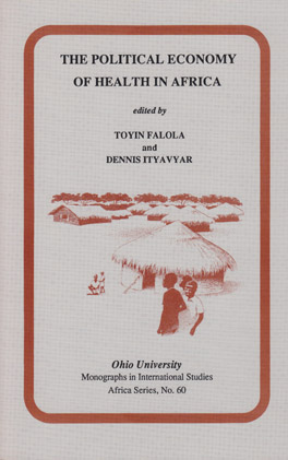 Cover of 'The Political Economy of Health in Africa'