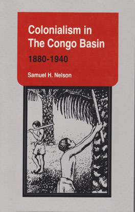Cover of 'Colonialism in the Congo Basin, 1880–1940'