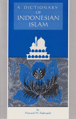 Cover of 'Dictionary of Indonesian Islam'