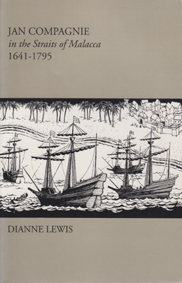 Cover of 'Jan Compagnie in the Straits of Malacca, 1641–1795'