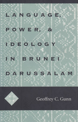 Cover of 'Language, Power, and Ideology in Brunei Darussalam'