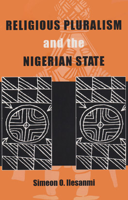 Cover of 'Religious Pluralism and the Nigerian State'
