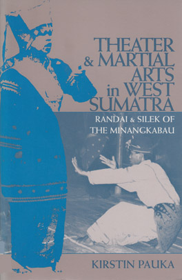 Cover of 'Theater and Martial Arts in West Sumatra'