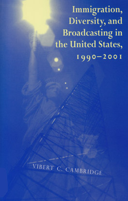 Cover of Immigration, Diversity, and Broadcasting in the United States 1990—2001