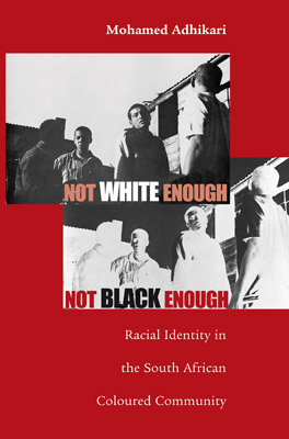 Cover of 'Not White Enough, Not Black Enough'