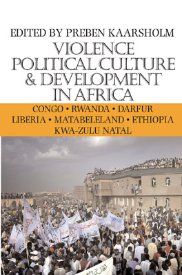 Cover of Violence, Political Culture & Development in Africa