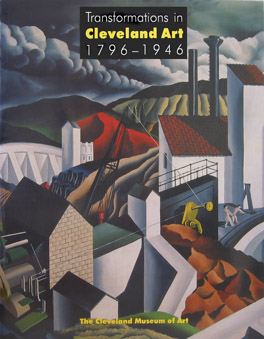 Cover of 'Transformations in Cleveland Art, 1796–1946'