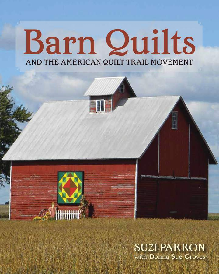 Cover of Barn Quilts and the American Quilt Trail Movement