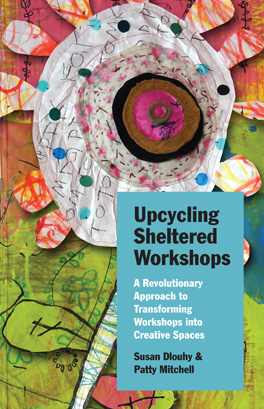 Cover of 'Upcycling Sheltered Workshops'