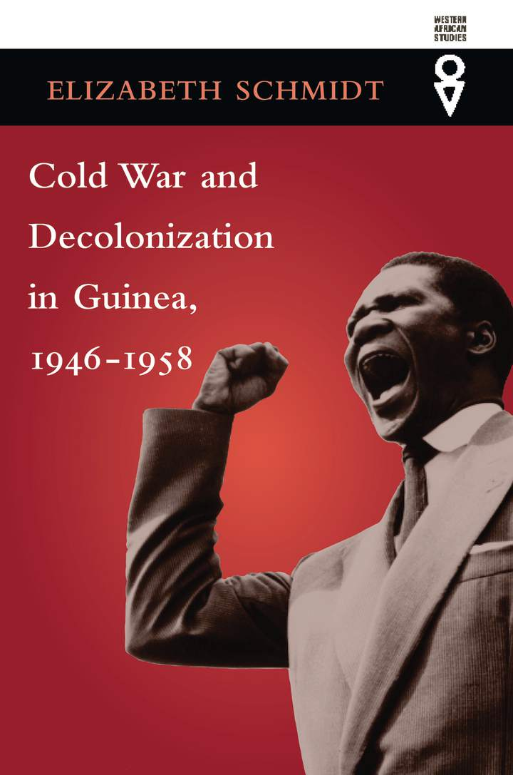 Cover of 'Cold War and Decolonization in Guinea, 1946–1958'
