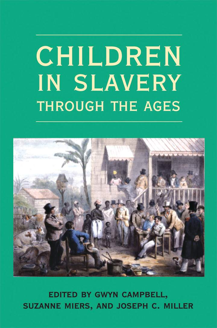 Cover of Children in Slavery through the Ages