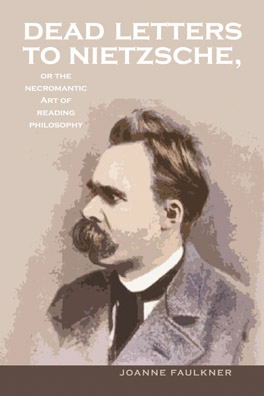 Cover of 'Dead Letters to Nietzsche, or the Necromantic Art of Reading Philosophy'