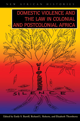 Cover of 'Domestic Violence and the Law in Colonial and Postcolonial Africa'