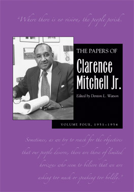 Cover of The Papers of Clarence Mitchell Jr., Volume IV