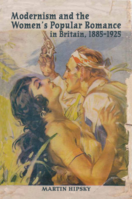 Cover of 'Modernism and the Women's Popular Romance in Britain, 1885–1925'