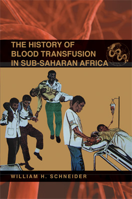 Cover of The History of Blood Transfusion in Sub-Saharan Africa