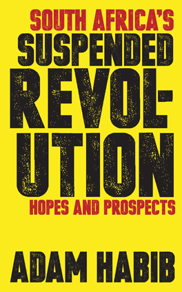 Cover of 'South Africa's Suspended Revolution'