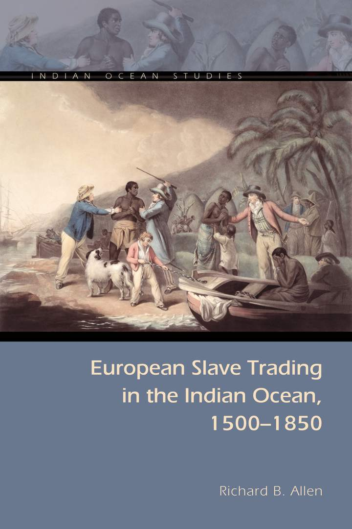 Cover of 'European Slave Trading in the Indian Ocean, 1500–1850'