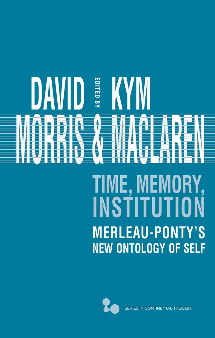 Cover of 'Time, Memory, Institution'
