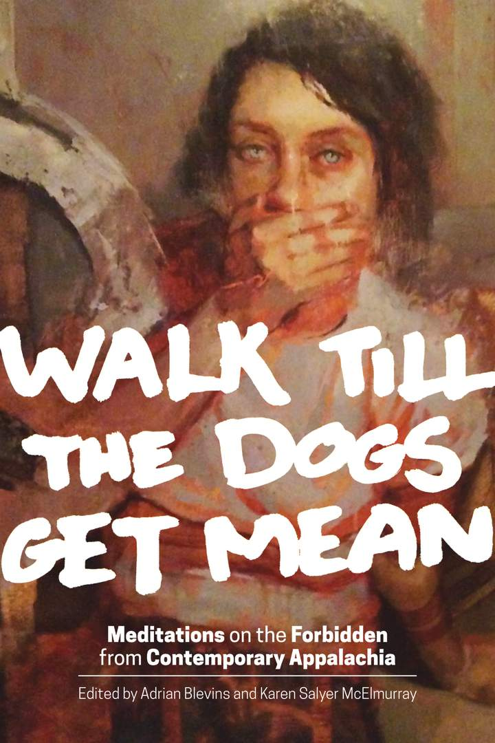 Cover of 'Walk Till the Dogs Get Mean'