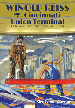 Cover of Winold Reiss and the Cincinnati Union Terminal