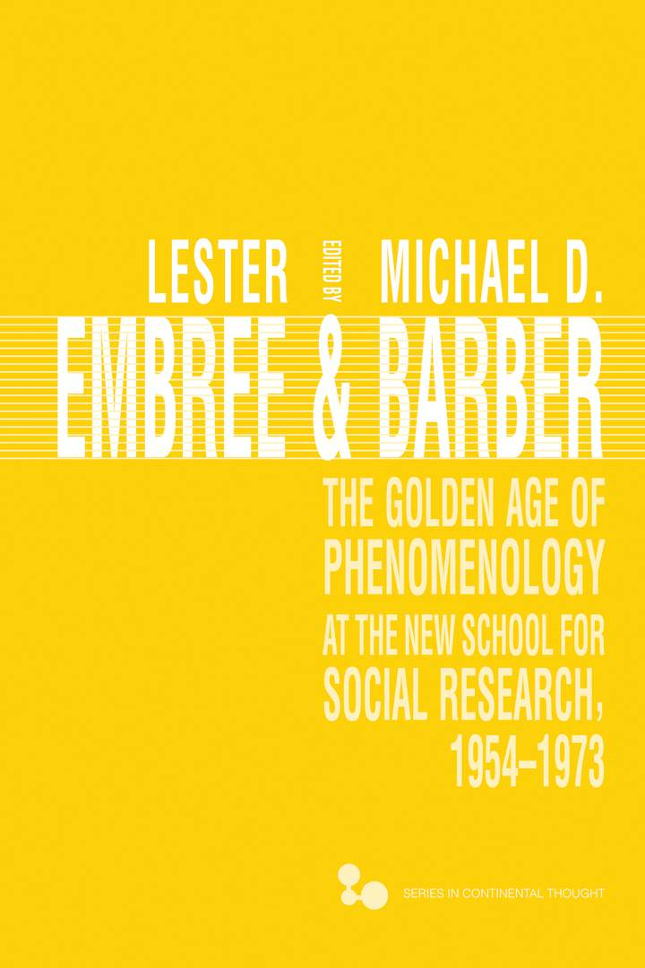 Cover of 'The Golden Age of Phenomenology at the New School for Social Research, 1954–1973'
