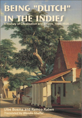 "Cover of 'Being ""Dutch"" in the Indies'"