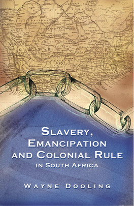 Cover of 'Slavery, Emancipation and Colonial Rule in South Africa'